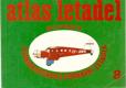 Atlas letadel. Sv. 8, Jednomotorová dopravní letadla