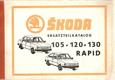 Škoda - Ersatzteilkatalog 105 120 130 RAPID