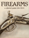 Firearms a collector´s guide 1326-1900