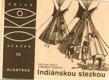 Indiánskou stezkou : Pro čtenáře od 12 let