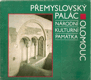 Přemyslovský palác v Olomouci