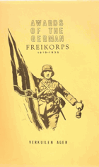 Awards of the German Freikorps 1919-1935