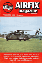Airfix Magazine for Modellers, February 1981