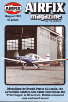 Airfix Magazine for Modellers, August 1981