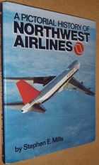 A Pictorial History Of Northwest Airlines