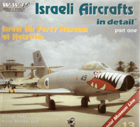 Israeli Aircrafts in detail - part one