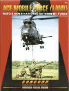 Ace Mobile Force (Land) NATO´s Multinational Deterrent Force - Nr. 4005